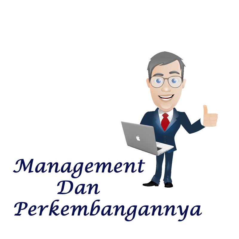 Manajemen Dan Perkembangannya