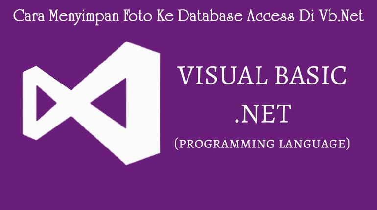 Cara Menyimpan Foto Ke Database Access Di vb.Net